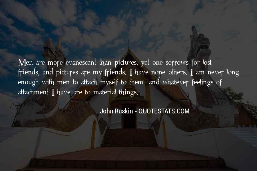 Ruskin John Quotes #344300