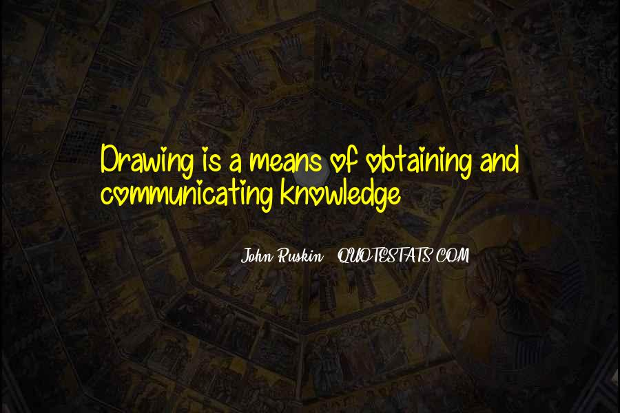 Ruskin John Quotes #347227