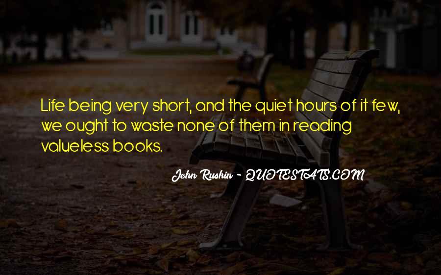 Ruskin John Quotes #370429