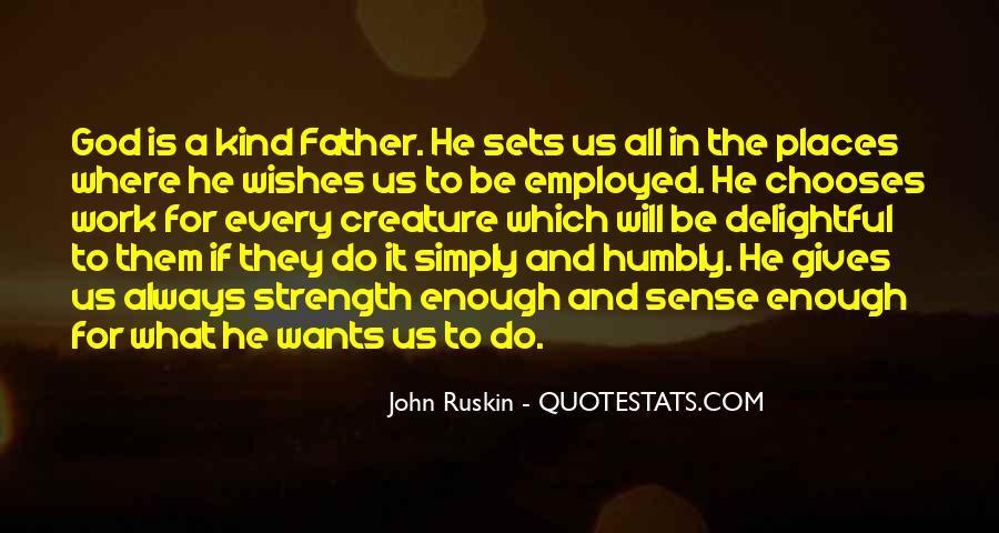 Ruskin John Quotes #39909