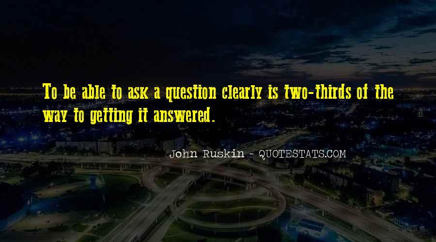 Ruskin John Quotes #48343