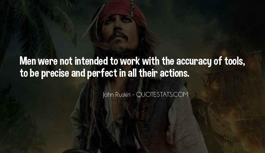 Ruskin John Quotes #81702