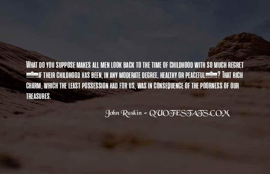 Ruskin John Quotes #86012