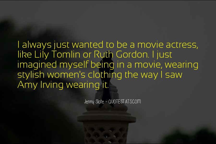 Ruth Gordon Movie Quotes #228091