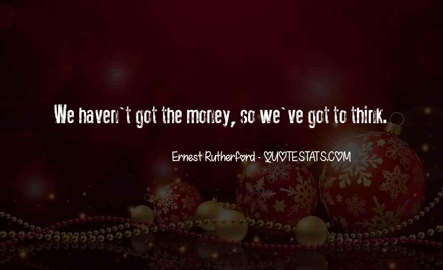 Rutherford Ernest Quotes #1124990