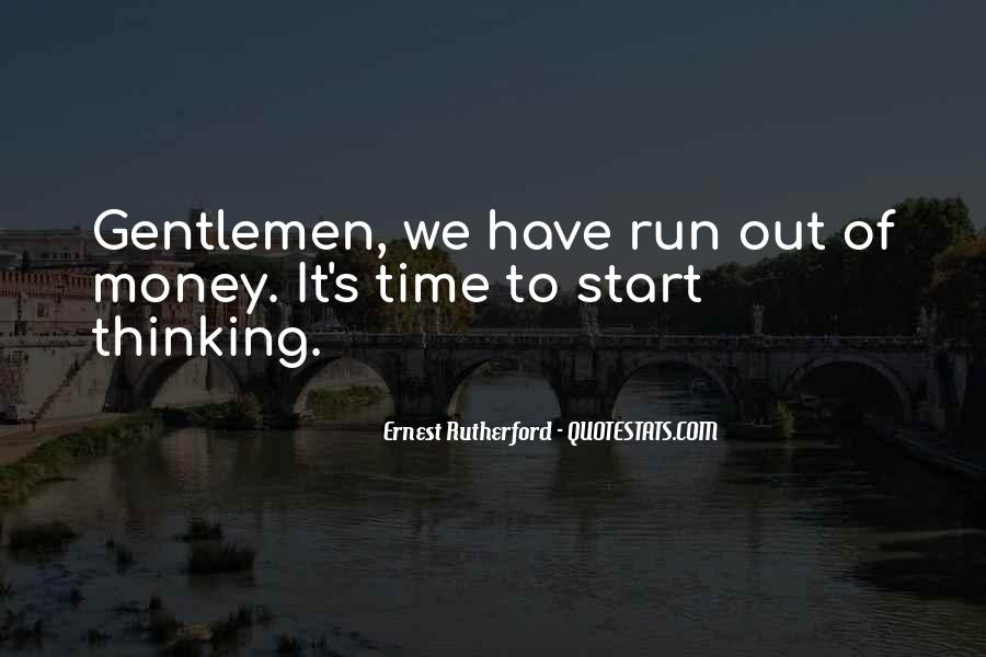 Rutherford Ernest Quotes #1379930