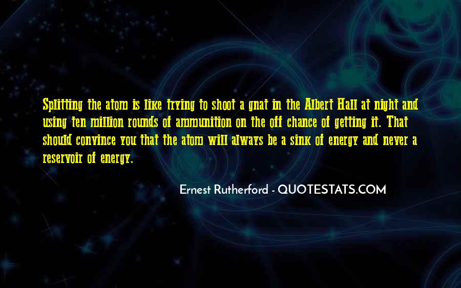 Rutherford Ernest Quotes #1506263