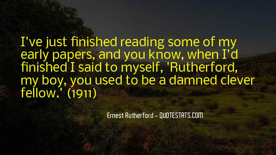 Rutherford Ernest Quotes #1593987
