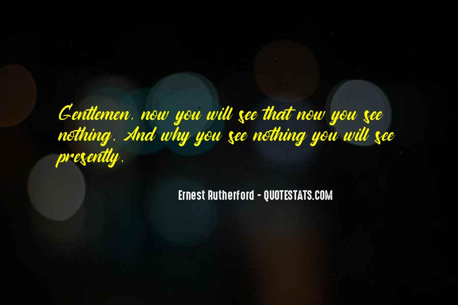 Rutherford Ernest Quotes #547249