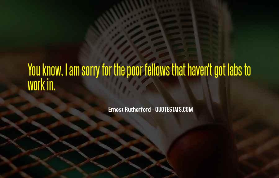 Rutherford Ernest Quotes #958299