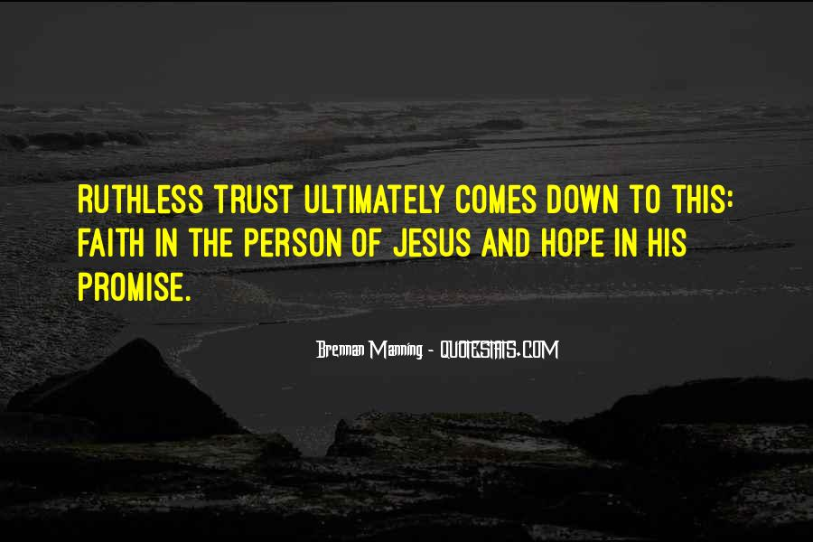 Ruthless Trust Quotes #787925