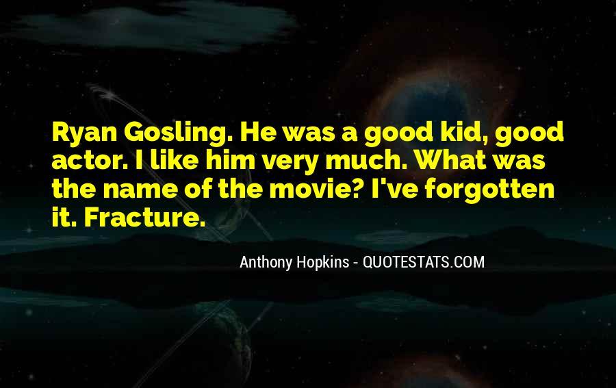 Ryan Gosling Fracture Quotes #1534839