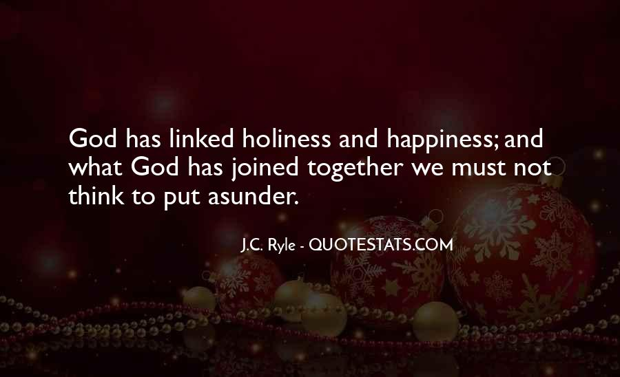 Ryle Holiness Quotes #697056