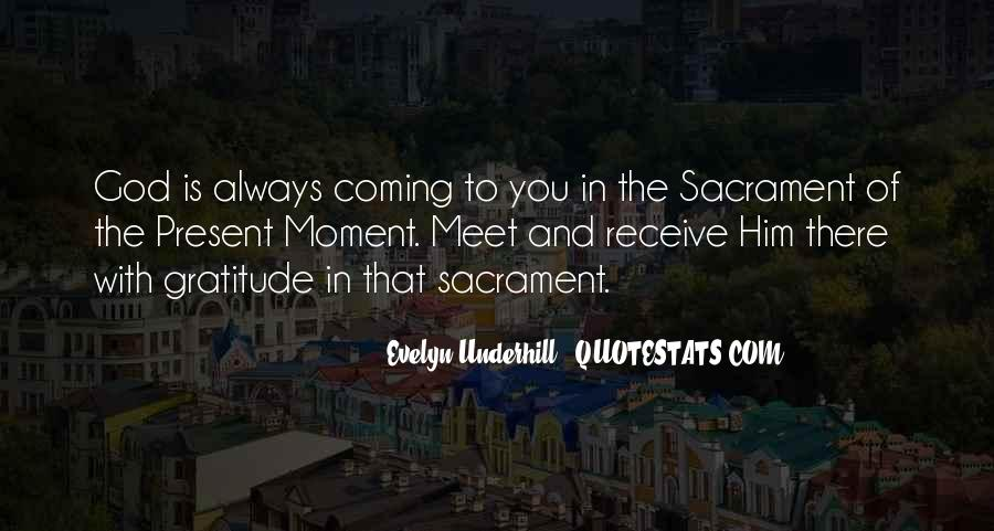 Sacrament Of The Present Moment Quotes #1639484