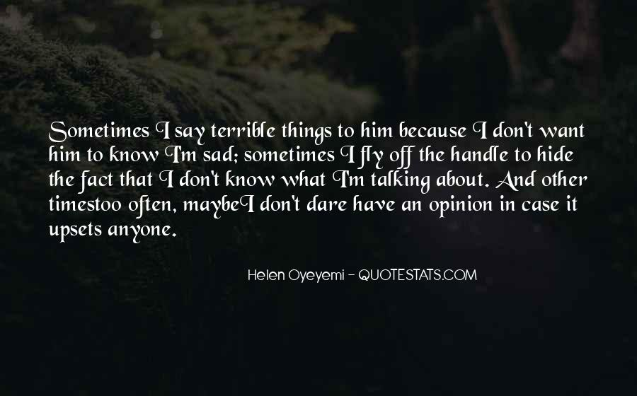 Sad About Him Quotes #1042002