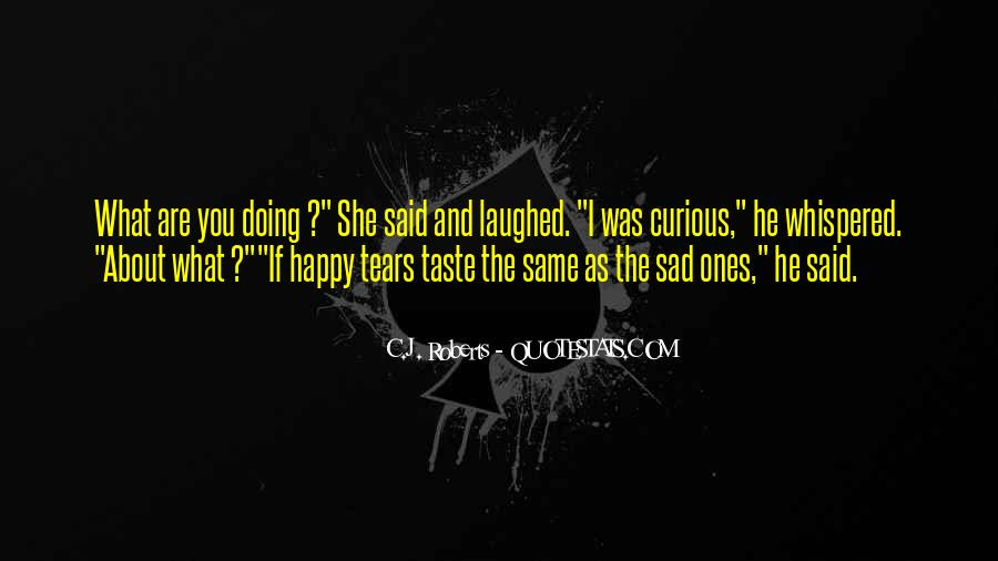 Sad About Him Quotes #151377