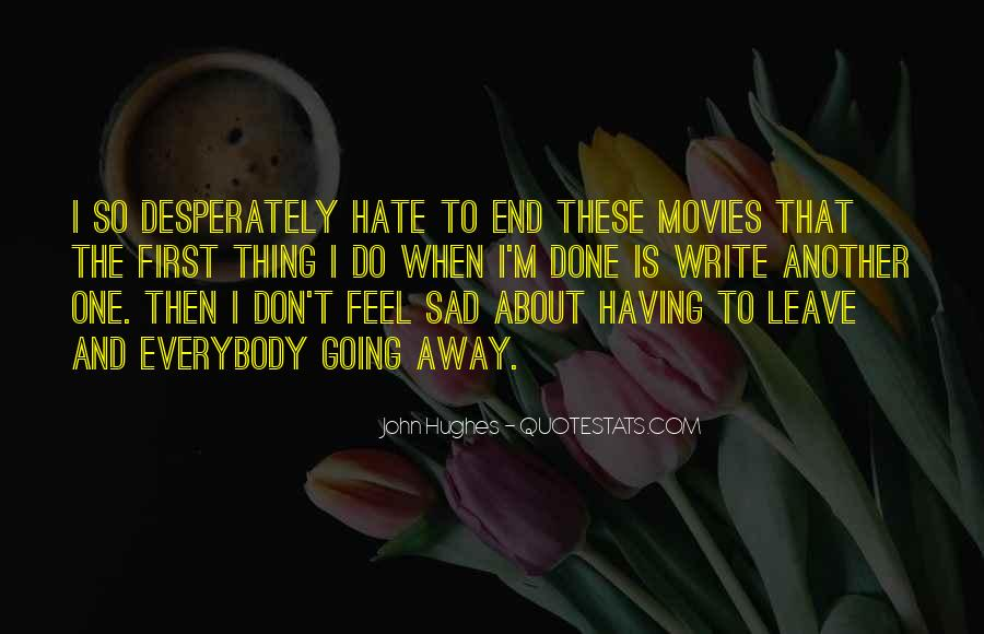 Sad About Him Quotes #204217