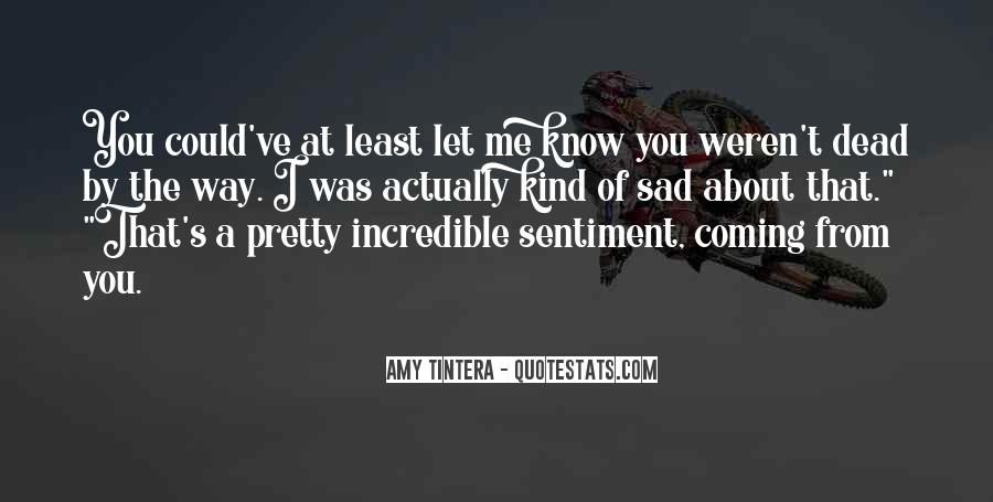 Sad About Him Quotes #211706
