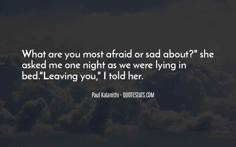 Sad About Him Quotes #220964
