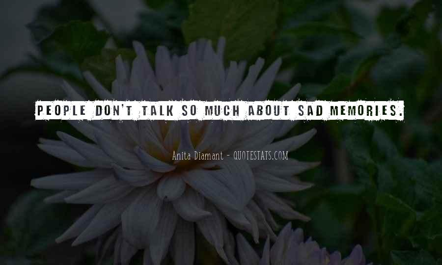 Sad About Him Quotes #221138