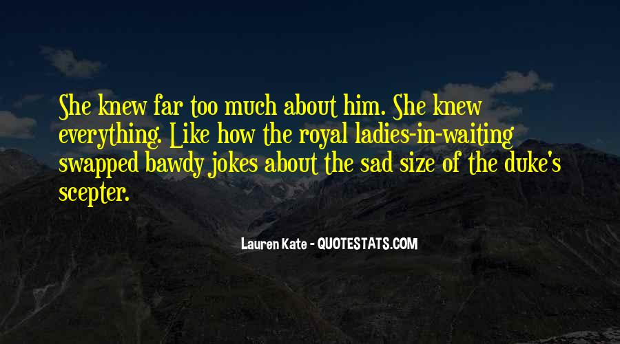 Sad About Him Quotes #279313