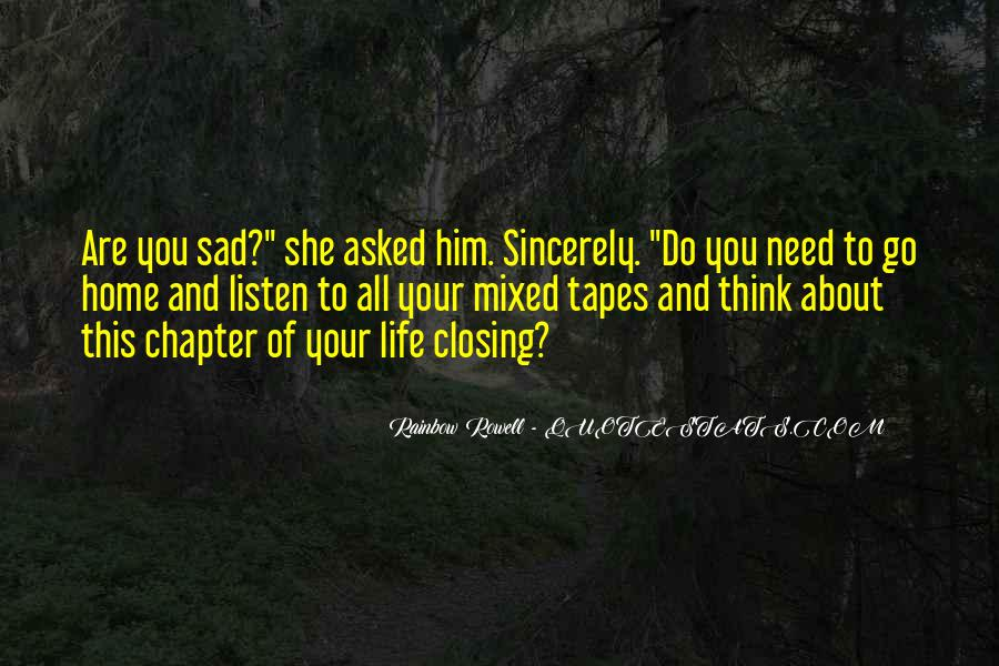 Sad About Him Quotes #337957