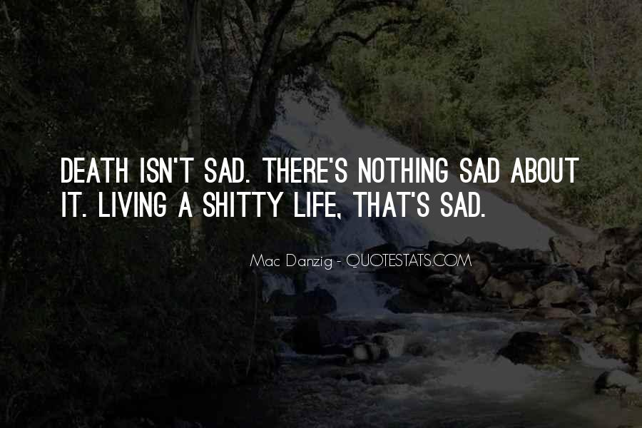 Sad About Him Quotes #48070