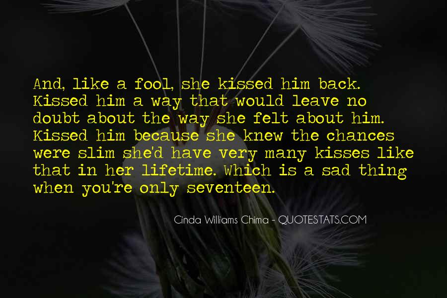 Sad About Him Quotes #829337