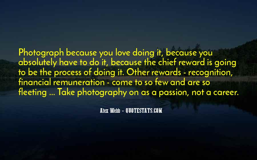 Quotes About A Passion #10286