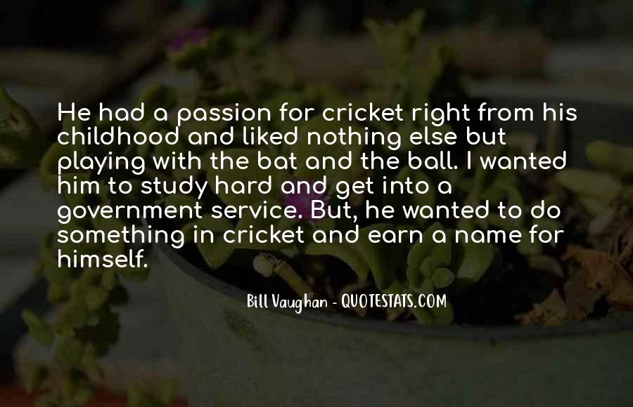 Quotes About A Passion #10315