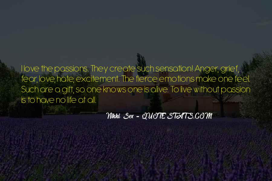 Quotes About A Passion #10348