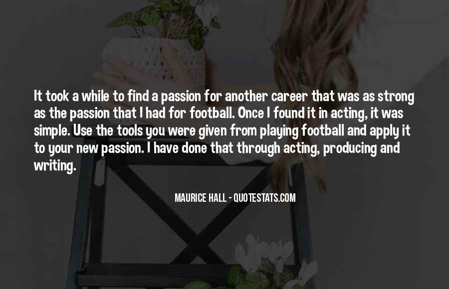 Quotes About A Passion #15005