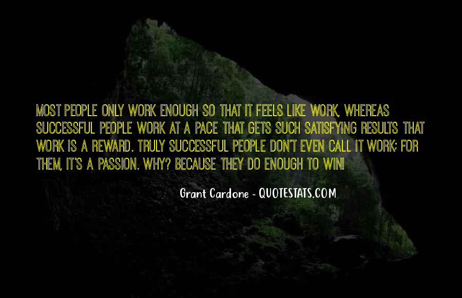 Quotes About A Passion #15752
