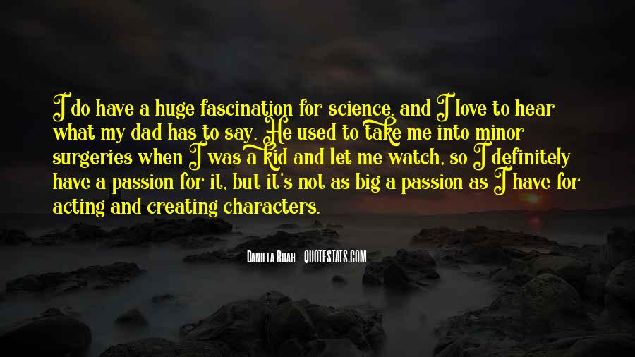 Quotes About A Passion #15878
