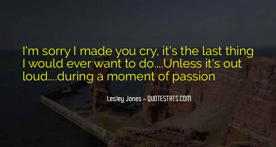Quotes About A Passion #19614