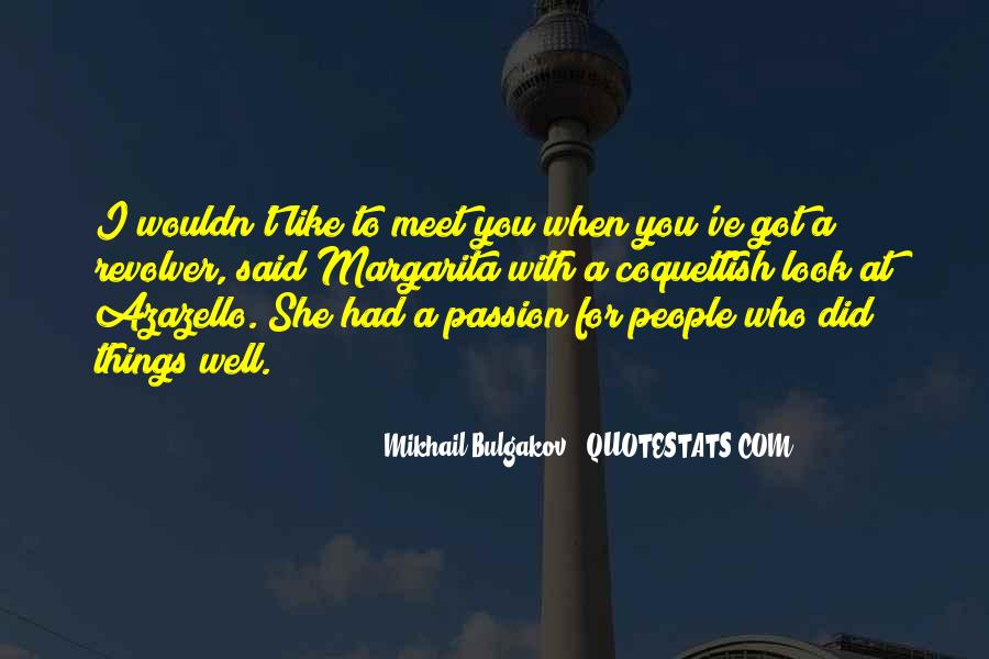 Quotes About A Passion #33730
