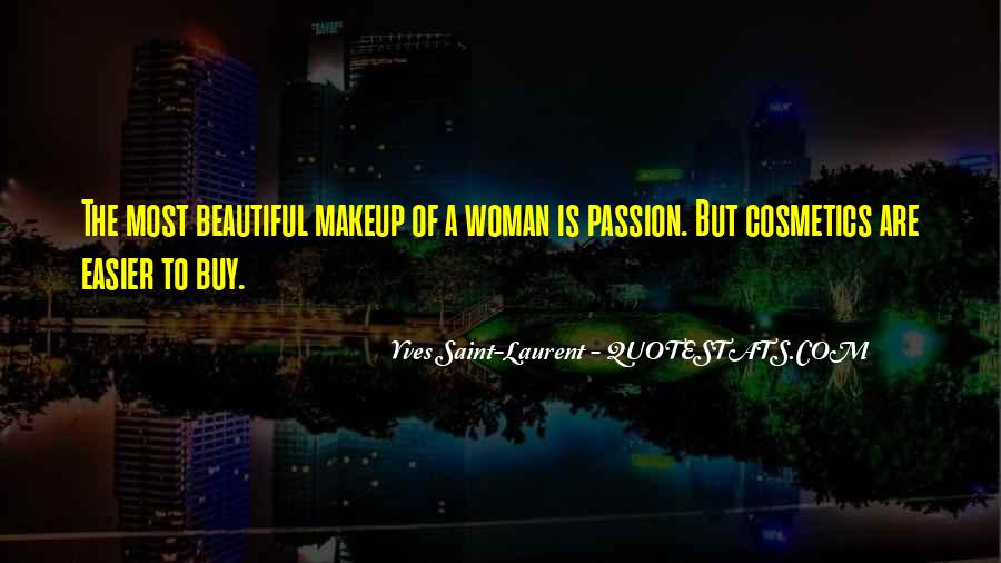 Quotes About A Passion #34180