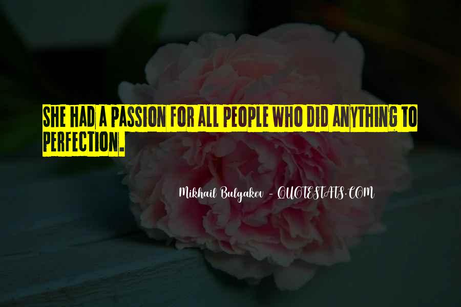 Quotes About A Passion #3722