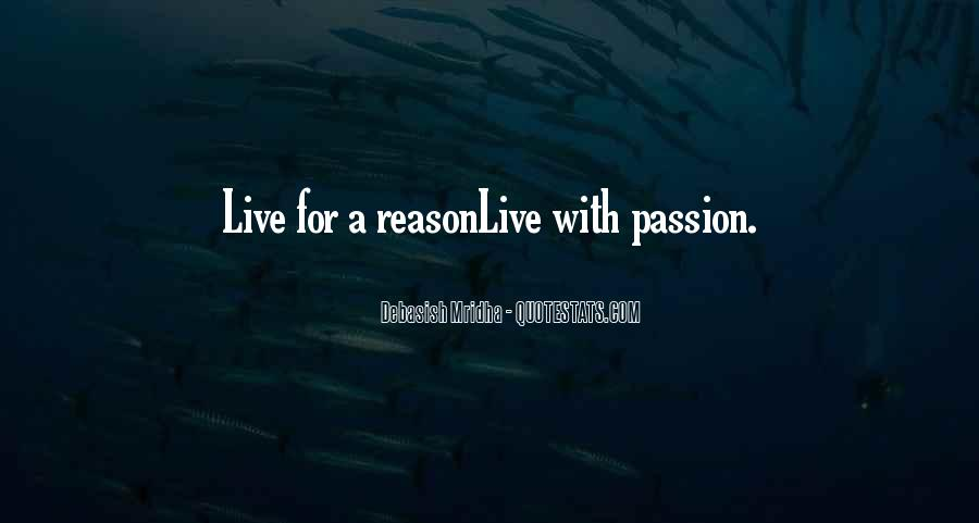 Quotes About A Passion #42419