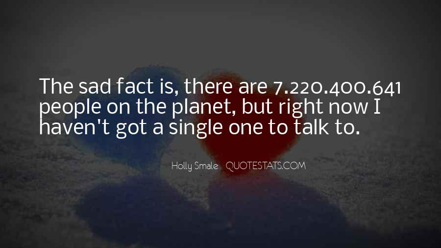 Sad Life Fact Quotes #322369