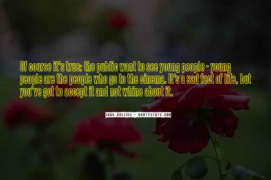 Sad Life Fact Quotes #324180