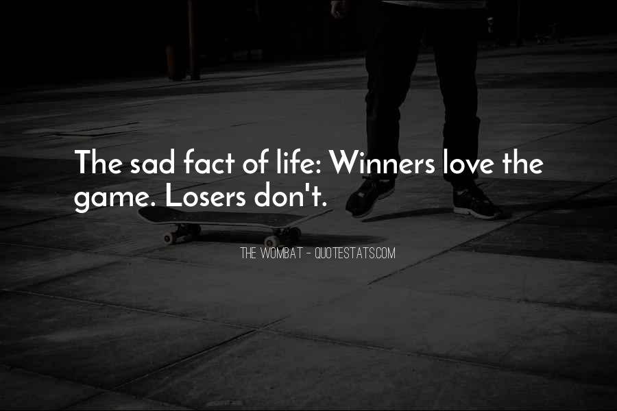 Sad Life Fact Quotes #874359