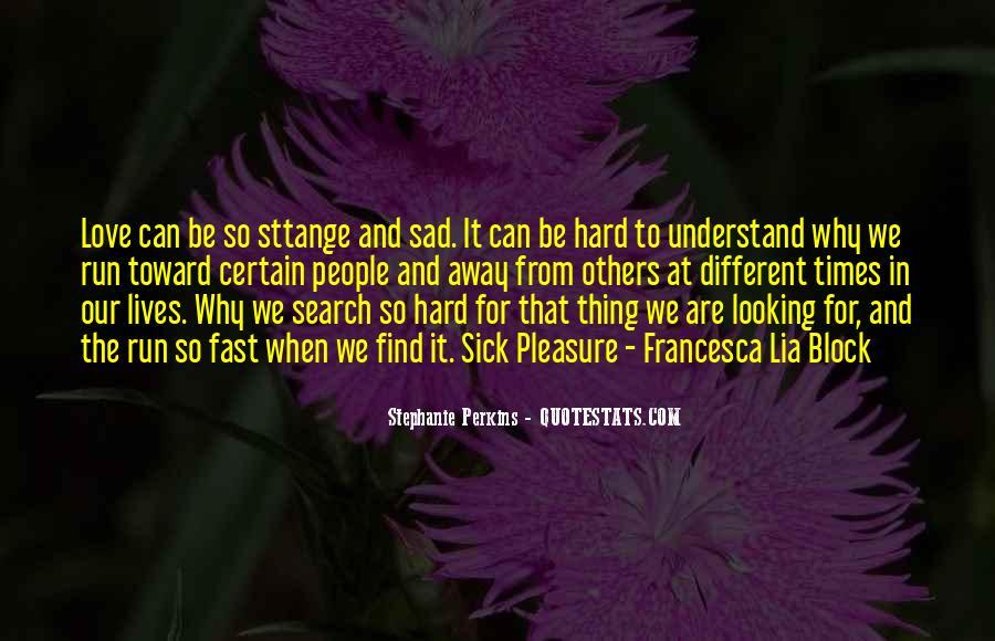 Sad Times Quotes #1047323