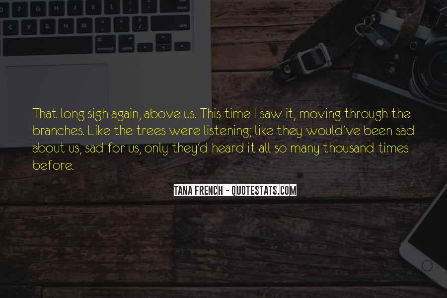 Sad Times Quotes #124543