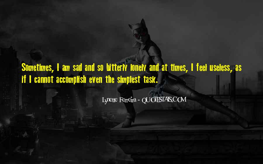 Sad Times Quotes #1296031