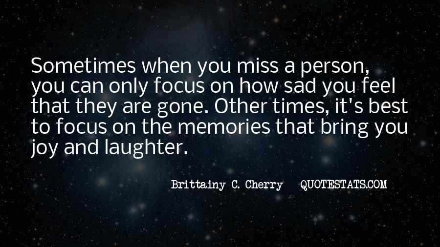 Sad Times Quotes #1305670
