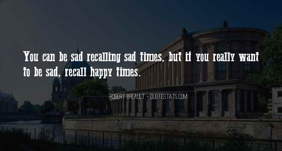 Sad Times Quotes #1503058