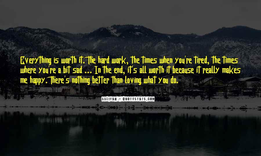 Sad Times Quotes #1538981