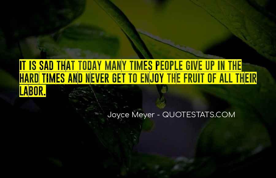 Sad Times Quotes #1614803