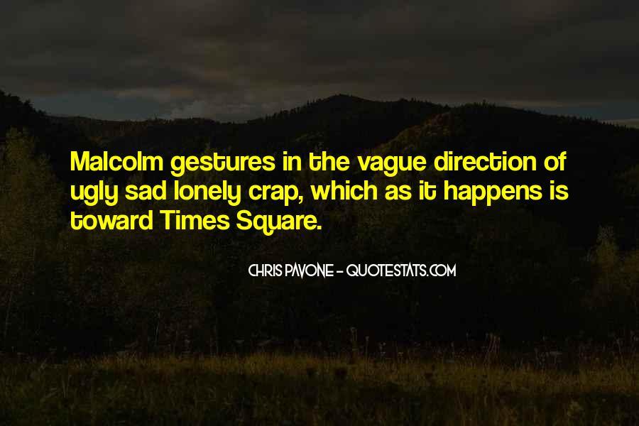 Sad Times Quotes #1679427